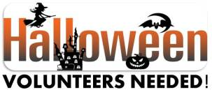 Halloween Volunteers Needed
